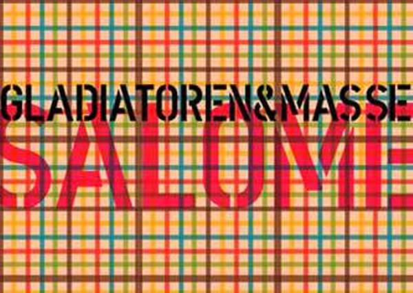Salomé_Galdiatoren und Maasse