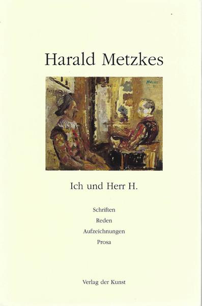 Metzkes - Ich und Herr H