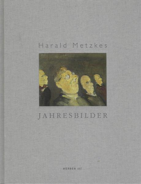 Metzkes, H. - Jahresbilder