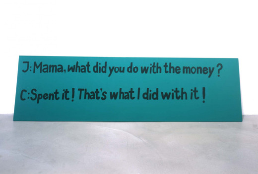 , Untitled (Mama what did you do with the money), 2003, 200 x 55 cm